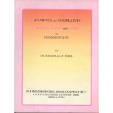 Ailments and Complaints - Before, During and After In Homoeopath