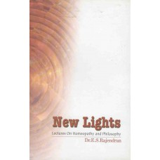 New Lights - Lectures on Homeopathy and Philosophy