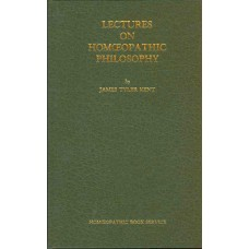 Lectures on Homoeopathic Philosophy (British Hardback)
