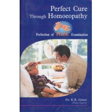 Perfect Cure Through Homoeopathy - Pulse Examination