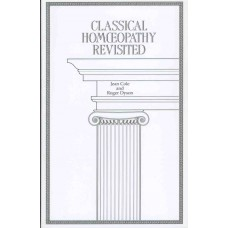 Classical Homoeopathy Revisited