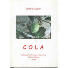 Cola - Homoeopathic Proving of Cola Nitida