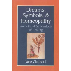 Dreams, Symbols and Homeopathy