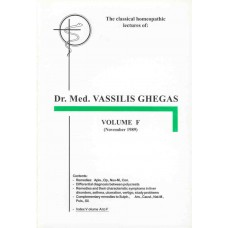 Classical Homoeopathic Lectures - Volume F