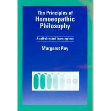The Principles of Homoeopathic Philosophy