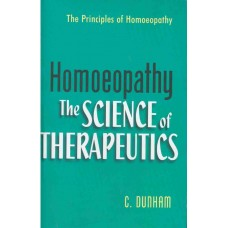 Homoeopathy - The Science of Therapeutics