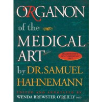 Organon of the Medical Art -  Translated by Brewster O'Reilly from Hahnemann's German - Paperback