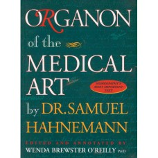Organon of the Medical Art - Brewster O'Reilly (Hardback)