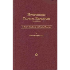 Homeopathic Clinical Repertory - 3rd Edition 2005