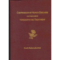 Compendium of Human Diseases and Their Homoeopathic Treatment