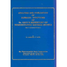 Analysis and Evaluation of Rubrics / Symptoms of Dr Kent's Repertory of Homoeopathic Materia Medica