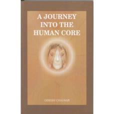 A Journey Into the Human Core