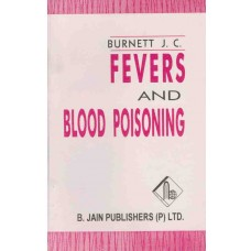 Fevers and Blood Poisoning With Special Reference to the Use of Pyrogenium