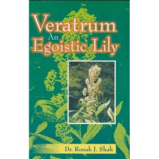 Veratrum - An Egoistic Lily