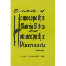 Essentials of Homoeopathic Materia Medica and Hom Pharmacy