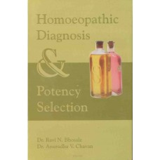 Homoeopathic Diagnosis and Potency Selection