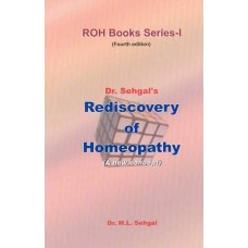 Rediscovery of Homoeopathy Vol 1