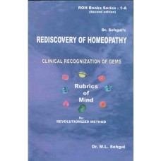Rediscovery of Homoeopathy Vol 1A