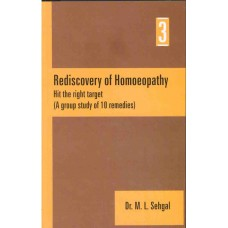 Rediscovery of Homoeopathy Vol 3