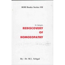 Rediscovery of Homoeopathy Vol 7