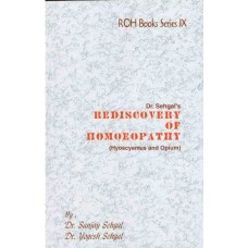 Rediscovery of Homoeopathy Vol 9