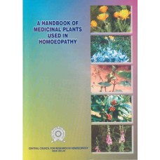 A Handbook of Medicinal Plants Used in Homoeopathy (Volume One)