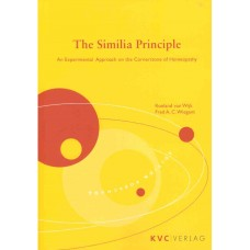 The Similia Principle - An Experimental Approach on the Cornerstone of Homeopathy