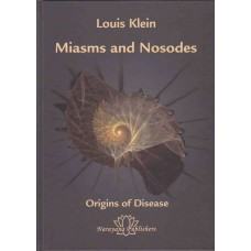Miasms and Nosodes Vol 1  (Klein)