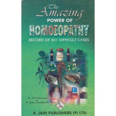 The Amazing Power of Homoeopathy