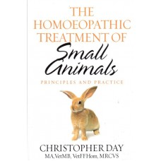 The Homoeopathic Treatment of Small Animals (2005 Edition)