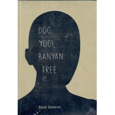 Dog, Yogi. Banyan Tree  (Sankaran Stories)