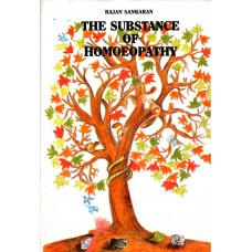 The Substance of Homoeopathy (Secondhand)