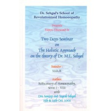 Two Day's Seminar on the Holistic Approach on the Theory of Dr ML Sehgal