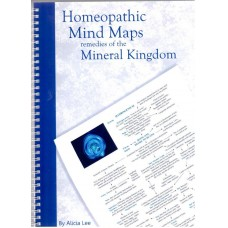 Homeopathic Mind Maps - Remedies of the Mineral Kingdom 7th Edition