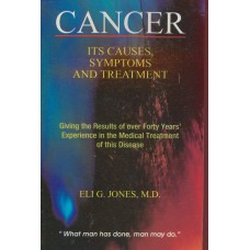 Cancer - Its Causes, Symptoms and Treatment