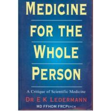 Medicine for the Whole Person
