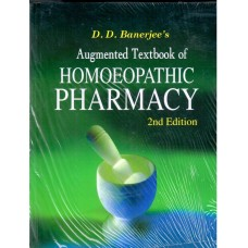 Augmented Textbook of Homoeopathic Pharmacy