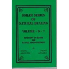 Soham Series of Natural Healing (Volume 6 & 7)