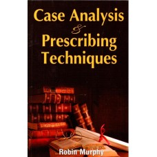 Case Analysis and Prescribing Techniques (R Murphy)