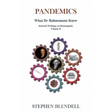 Pandemics - What Dr Hahnemann Knew