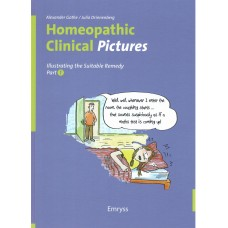 Homeopathic Clinical Pictures (2nd Edition 2020 Hardback)  - Part 1