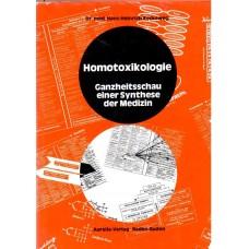 Homotoxikologie  (Reckeweg) - 1975 Large Hardback.