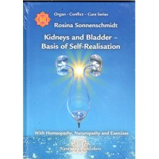 Kidneys and Bladder - Basis of Self-Realisation