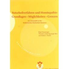Naturheilverfahren und Homoopathie: Grundlagen - Moglichkeiten - Grenzen