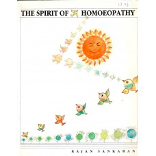 The Spirit of Homoeopathy  (Secondhand Hardback)