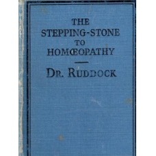 The Stepping Stone to Homoeopathy - British Edition