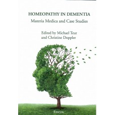 Homeopathy in Dementia - Mat Med and Case Studies
