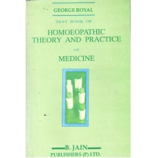 Textbook of Homoeopathic Theory and Practice of Medicine