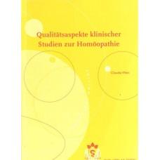 Qualitatsaspekte Klinischer Studien zur Homoopathie