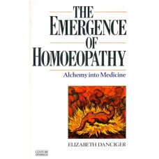 The Emergence of Homoeopathy (Secondhand)